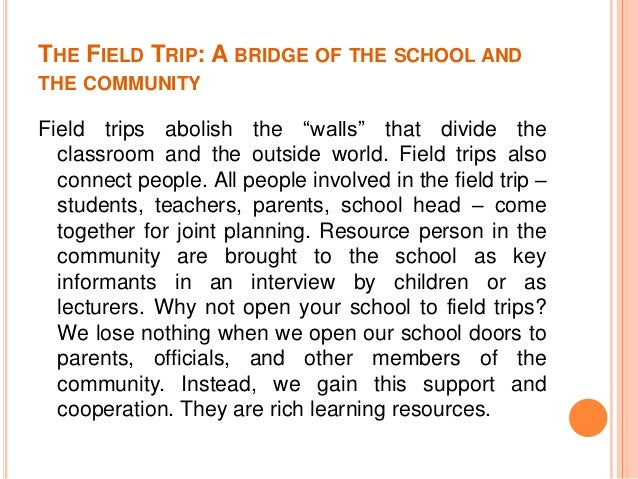 making the most of community service and field trips 16 the field trip
