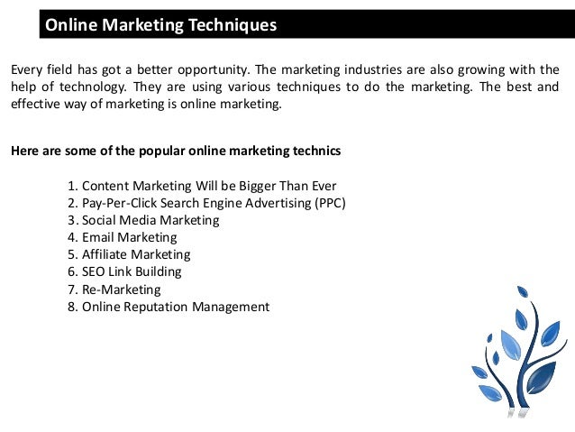 Saathivacreations.com Online Marketing Techniques Every field has got a better opportunity. The marketing industries are a...