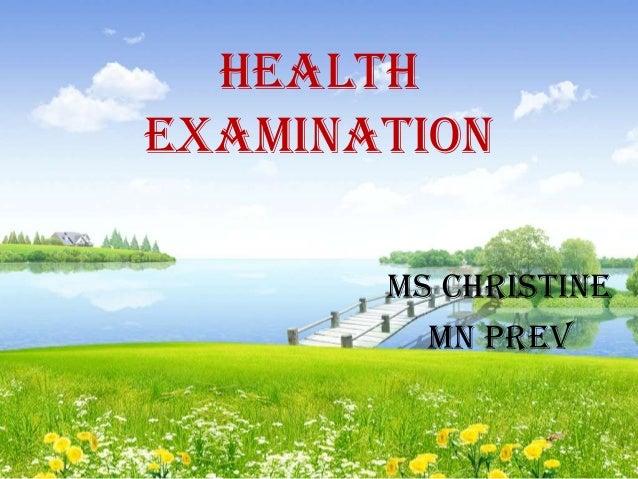 Healthexamination       Ms christine         Mn prev