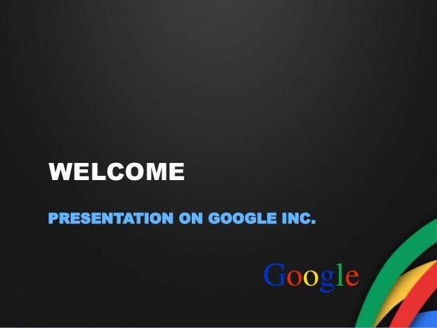 Ppt For Presentation On Google Inc - Google ppt