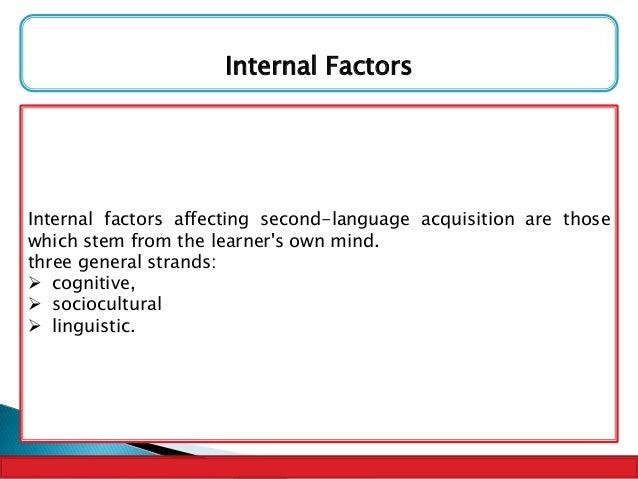 Factors affecting second language acquisition essay
