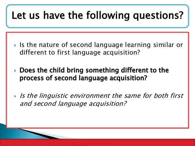 Essays about first language acquisition