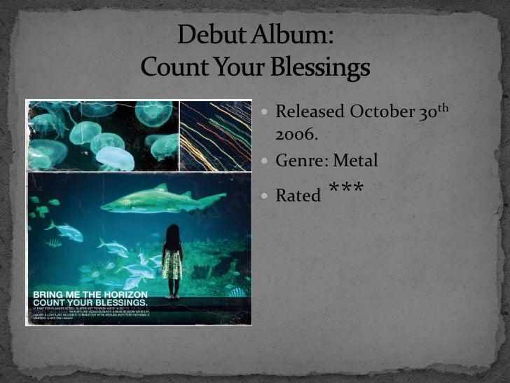 Bring Me the Horizon, Count Your Blessings full album 19
