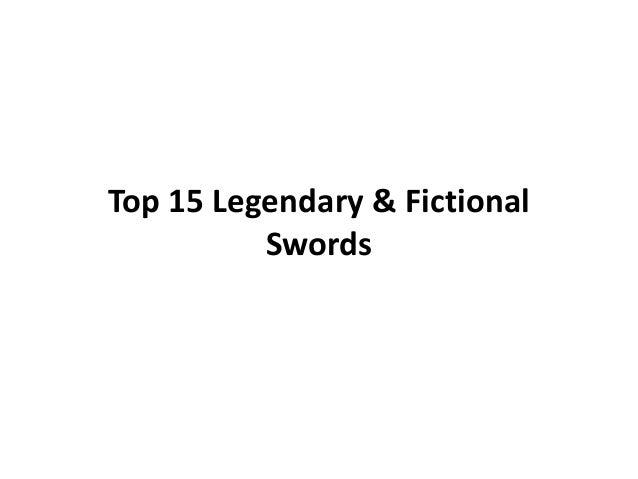 Top 15 Legendary & Fictional Swords