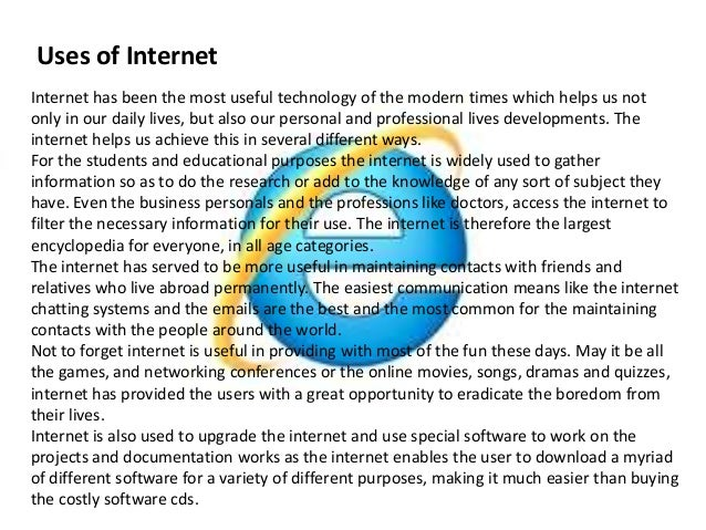 uses of internet The present study investigated impact of internet use on academic performance  of teachers and researcher in university setup the aim of this paper is to find out .