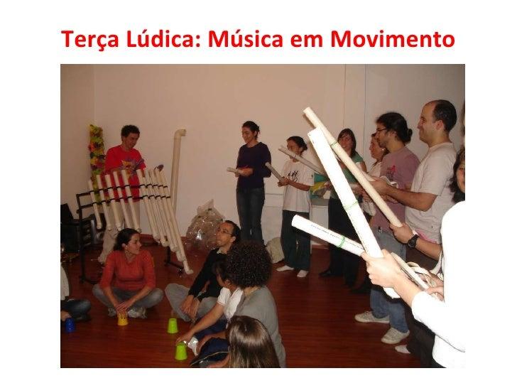 Terça Lúdica: Música em Movimento
