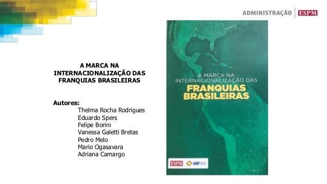Autores: Thelma Rocha Rodrigues Eduardo Spers Felipe Borini Vanessa Galetti Bretas Pedro Melo Mario Ogasavara Adriana Cama...