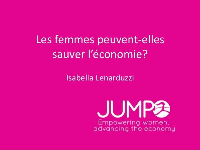 Les femmes peuvent-elles sauver l'économie? Isabella Lenarduzzi