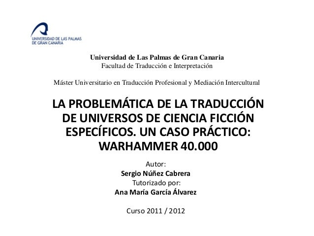 Universidad de Las Palmas de Gran Canaria               Facultad de Traducción e InterpretaciónMáster Universitario en Tra...