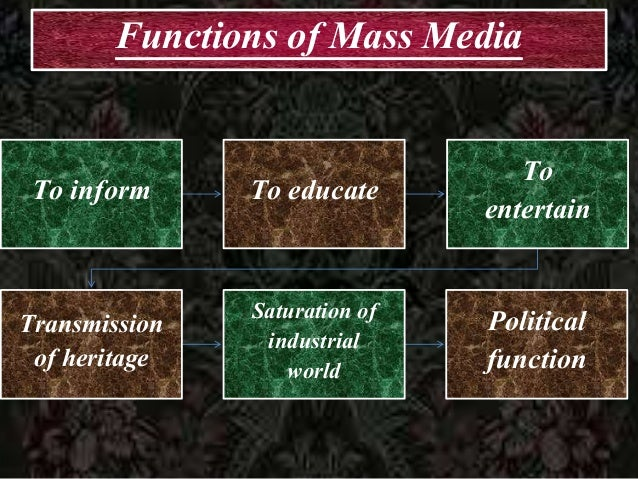 types and functions of mass media Social media is a large contributor to the change from mass media to a new paradigm because through social media what is mass communication and what is interpersonal communication is.