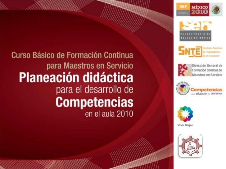 I. Planeación didáctica y desarrollo de competencias                  SESIÓN 1  I.1 Dominio disciplinar de los planes y pr...