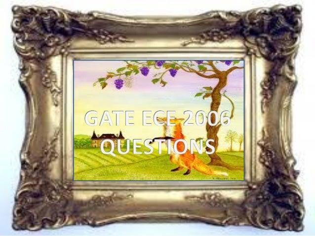 Pptgateece2006questions