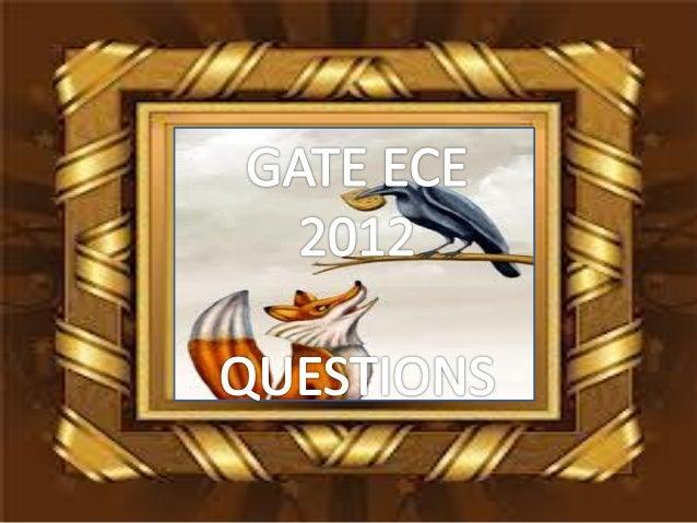 Pptgateece2012questions