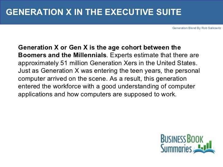 blending of generations in the workplace Blending the generations at work from generations at work: managing the clash of veterans, boomers, xers and nexters in your workplace by ron zemke, claire raines, and bob filipczak.