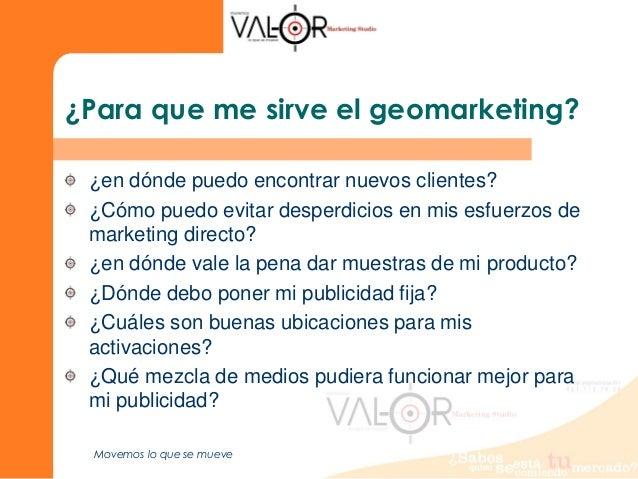Geomarketing y su aplicaci n en pymes valor marketing studio for Puedo poner camaras en mi negocio