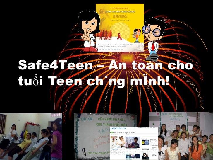 Safe4Teen – An toàn cho tuổi Teen chúng mình!
