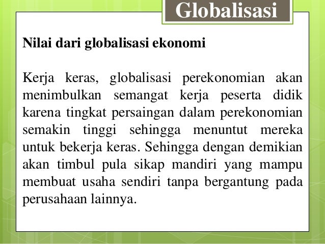 Ppt Sikap Terhadap Globalisasi Di Lingkungannya