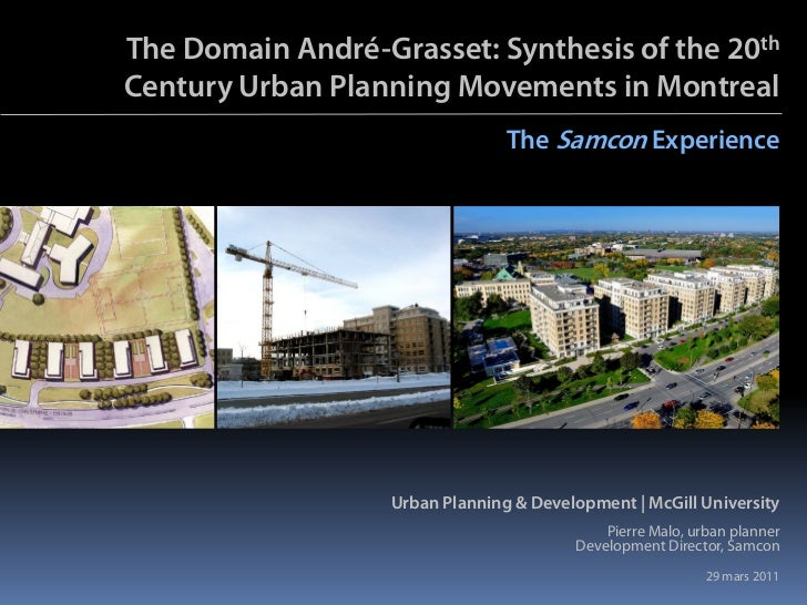 The Domain André-Grasset: Synthesis of the 20thCentury Urban Planning Movements in Montreal                               ...