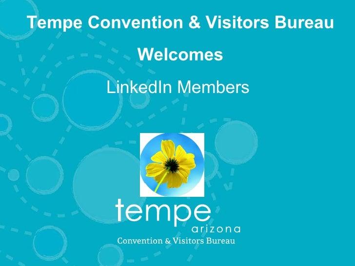 Tempe Convention & Visitors Bureau Welcomes LinkedIn Members