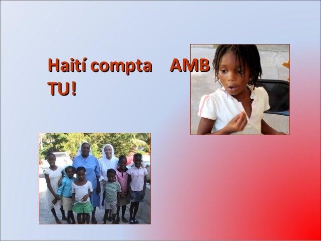 Haití compta AMBHaití compta AMB TU!TU!