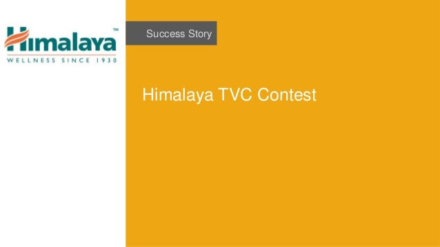 Success Story Himalaya TVC Contest