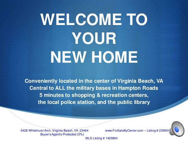 S WELCOME TO YOUR NEW HOME Conveniently located in the center of Virginia Beach, VA Central to ALL the military bases in H...