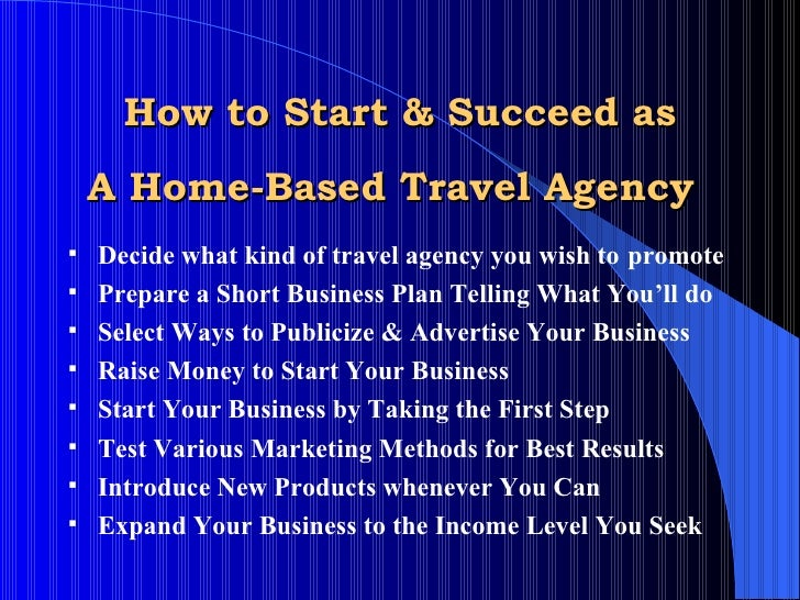 What Is The Best Home Based Travel Agency Business