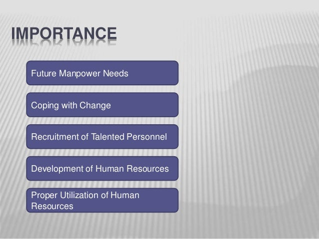 human resource planning process Human resource planning human resource planning could be expressed as a process by which the management ensures the right number of people and right kind o.