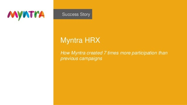 Success Story Myntra HRX How Myntra created 7 times more participation than previous campaigns