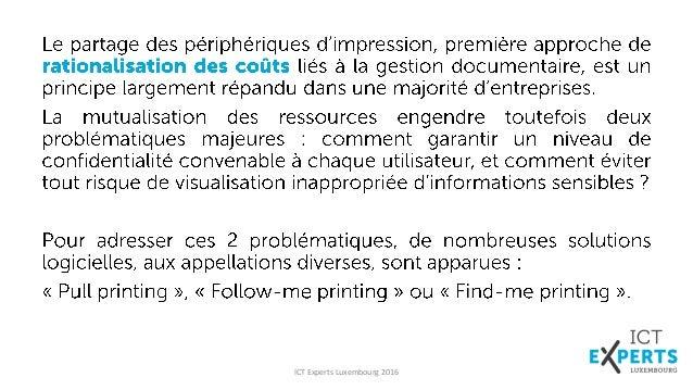 """ICT Experts - Une solution de """"Pull printing"""" : oui mais à quel prix ? Slide 3"""