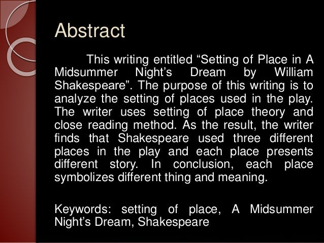 an analysis of women in midsummer nights dream by william shakespeare William shakespeare has written many plays, ranging from tragedies to  comedies a midsummer night's dream is an example of a comedy  love,  female verses male and the love that seems most important in this play, marital  love  visual arts letter from birmingham jail analysis essay some major.