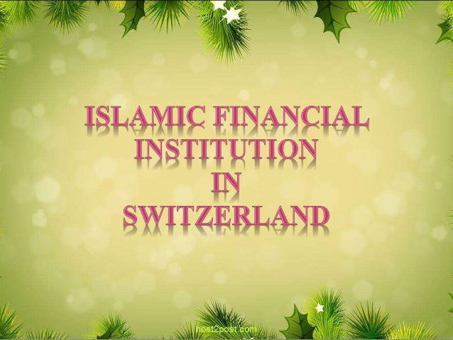 Islam is the 2nd most widely professed religion in swiaa Swiss ranked 13th by total shariah compliant in 2013 The local ba...