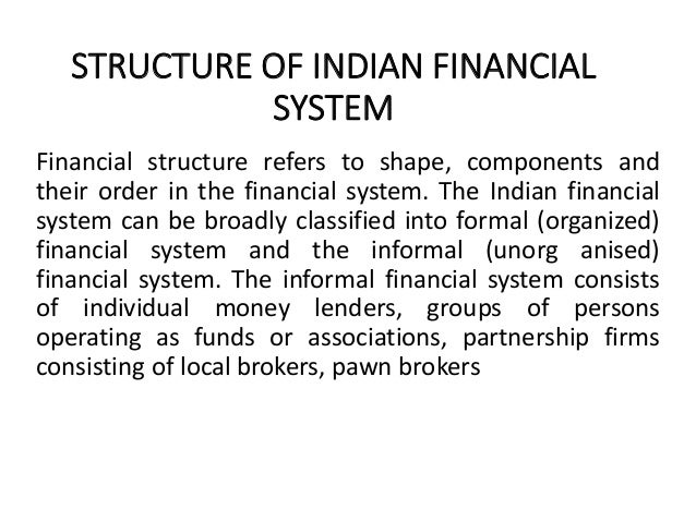 evolution of indian financial system Browse and read indian financial system evolution and present structure indian financial system evolution and present structure inevitably, reading is one of the.