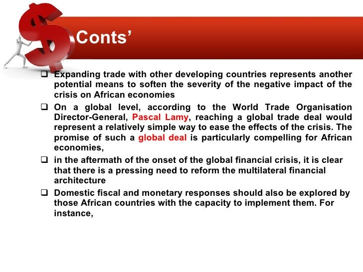 impact of the economic crisis on countries in africa Economic impacts of the fifa world cup in developing countries  south africa's economy resulted in a gdp of usd  generated a positive economic impact: it.