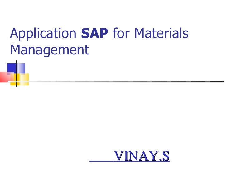Application  SAP  for Materials Management VINAY.S