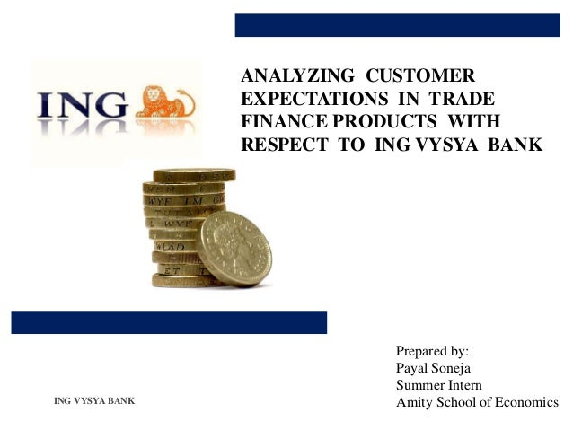 ANALYZING CUSTOMER                 EXPECTATIONS IN TRADE                 FINANCE PRODUCTS WITH                 RESPECT TO ...