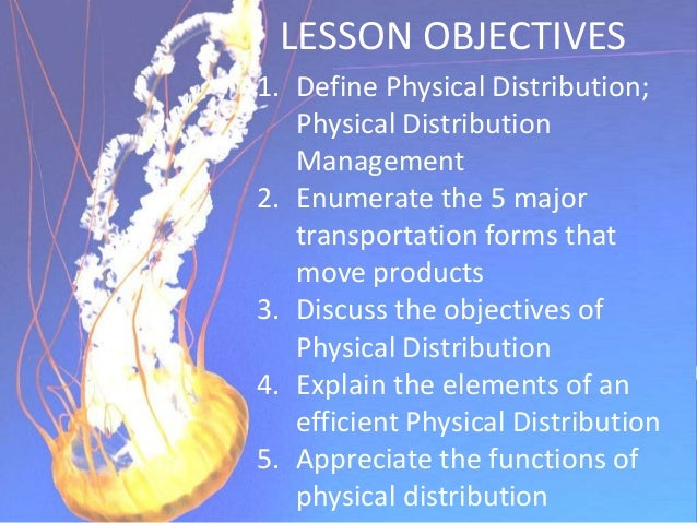 Meaning of Physical Distribution Physical distribution encompasses all the activities involved with the physical movement ...