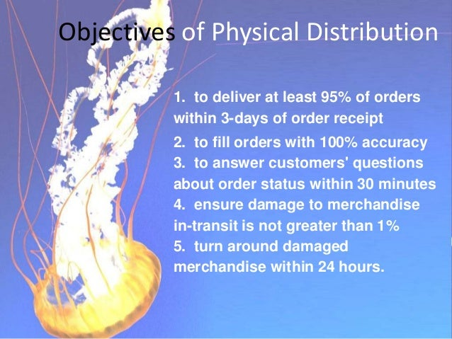Elements of Efficient Physical Distribution 1. Inventory planning and control- proper handling of stocks 2. Transportation...