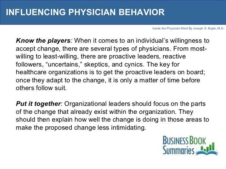 INFLUENCING PHYSICIAN BEHAVIOR Know the players :  When it comes to an individual's willingness to accept change, there ar...