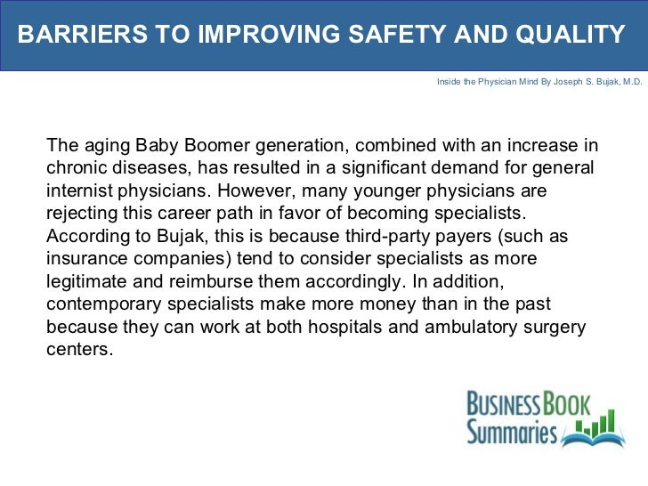 BARRIERS TO IMPROVING SAFETY AND QUALITY The aging Baby Boomer generation, combined with an increase in chronic diseases, ...