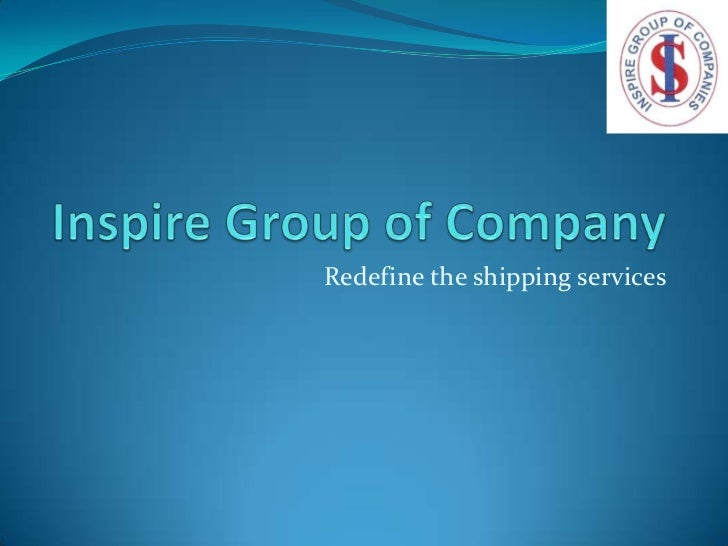 Redefine the shipping services