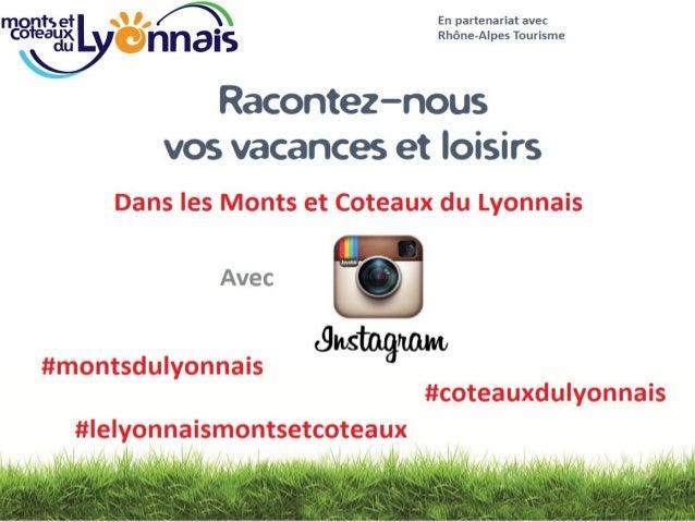 Photos reporters Instagram avec Le Lyonnais Monts et Coteaux