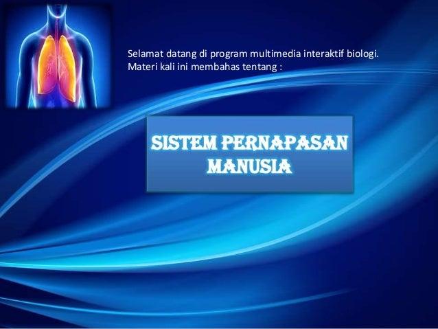 Selamat datang di program multimedia interaktif biologi. Materi kali ini membahas tentang :