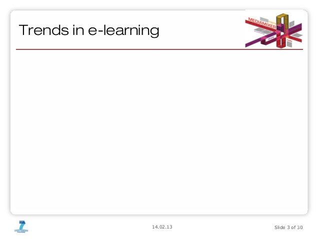 MediaMixing for e-learning - making learning materials more valuable for their owner and more useful for their consumer Slide 3