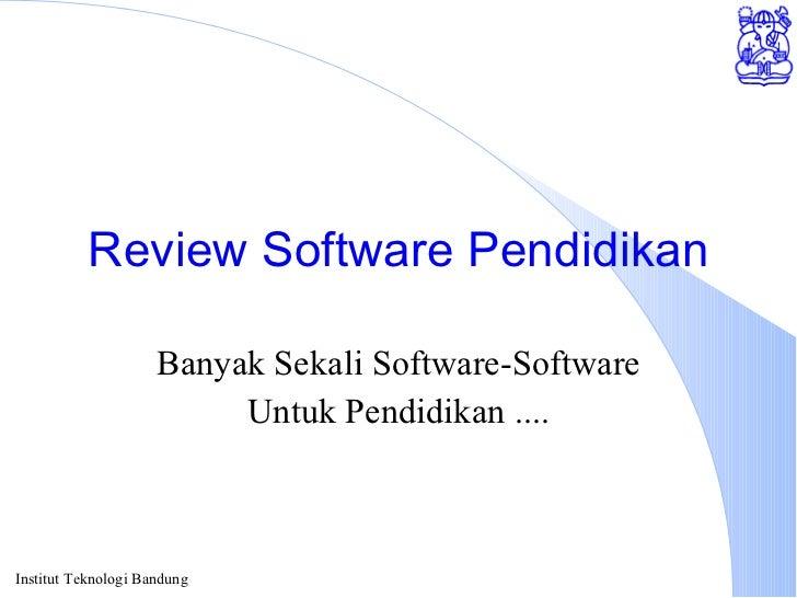 Review Software Pendidikan Banyak Sekali Software-Software Untuk Pendidikan ....