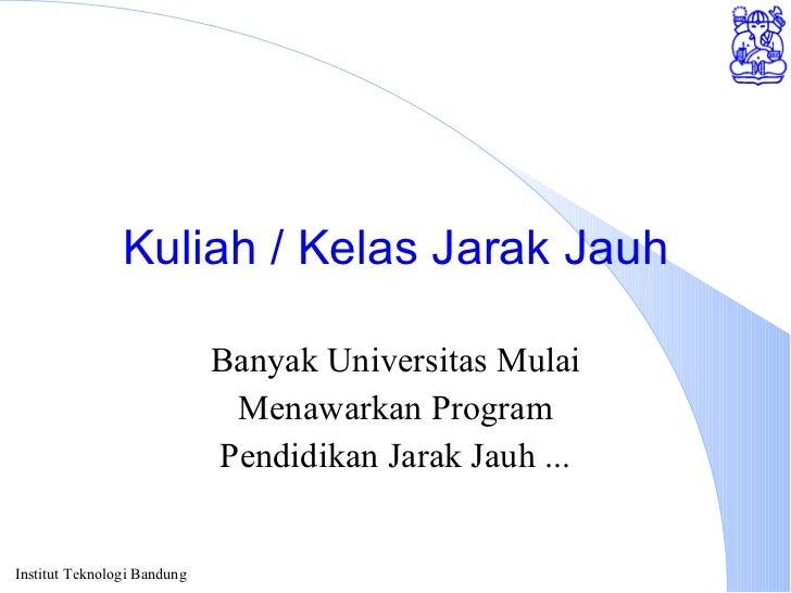 Kuliah / Kelas Jarak Jauh Banyak Universitas Mulai Menawarkan Program Pendidikan Jarak Jauh ...