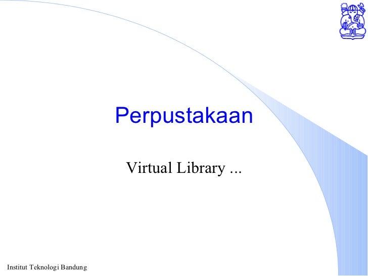 Perpustakaan Virtual Library ...