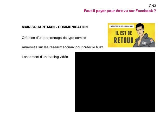 MAIN SQUARE MAN - COMMUNICATION  Création d'un personnage de type comics  Annonces sur les réseaux sociaux pour créer le b...