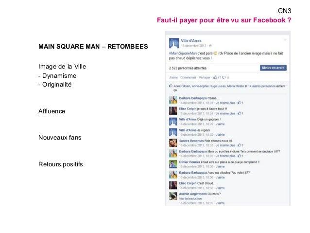 MAIN SQUARE MAN – RETOMBEES  Image de la Ville  - Dynamisme  - Originalité  Affluence  Nouveaux fans  Retours positifs  CN...