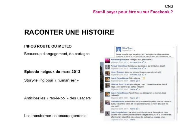 RACONTER UNE HISTOIRE  INFOS ROUTE OU METEO  Beaucoup d'engagement, de partages  Episode neigeux de mars 2013  Story-telli...